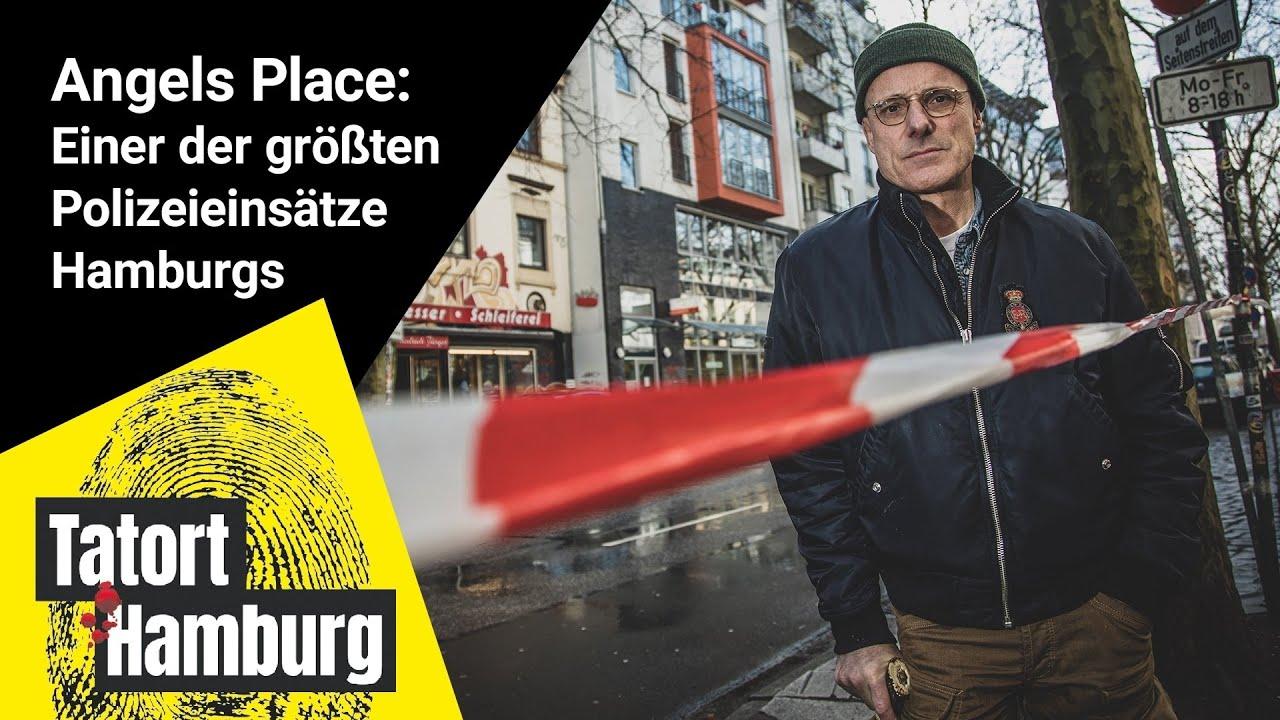 Tatort Hamburg: Das Angels Place - Einer der größten Polizeieinsätze in der Hamburger Geschichte