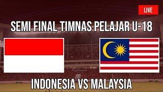 Live Streaming 🔥 TIMNAS INDONESIA PELAJAR U18 VS MALAYSIA U18 [FULL HD] - 47th ASFC-U18/2019
