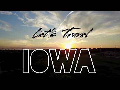 Iowa | Let's Travel Episode 1