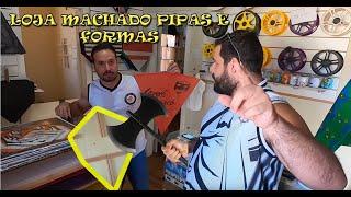 LOJA DO MACHADO PIPAS E FORMAS
