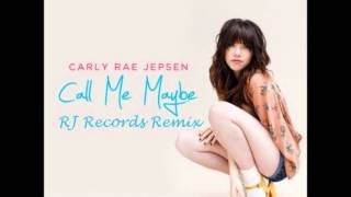 carly rae jepsen call me maybe rj records remix