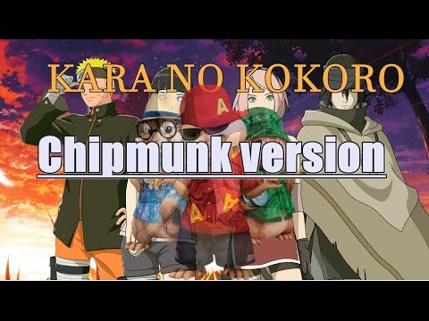 ANLY - (カラノココロ) KARANO KOKORO - NARUTO SHIPPUDEN OPENING 20 (CHIPMUNK VERSION)