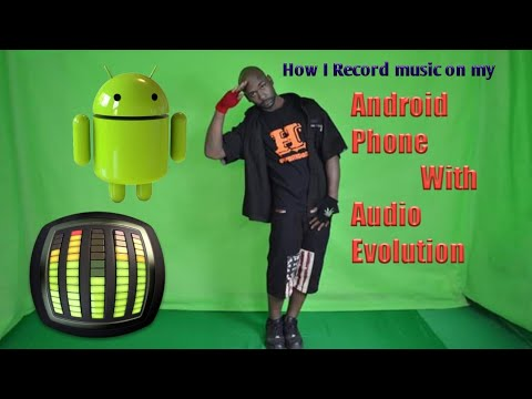 How I record music on my android phone with audio evolution