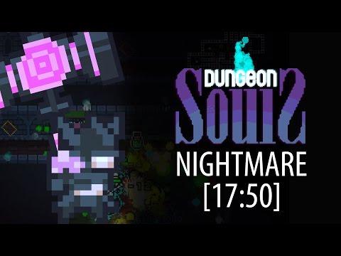 Dungeon Souls 2.0 Speedrun | Nightblade | Nightmare [17:50] |