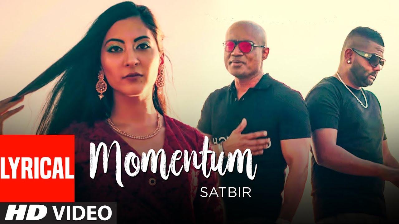 Momentum: Satbir (Full Lyrical Song) Leeda H | Divy Pota | Latest Punjabi Song