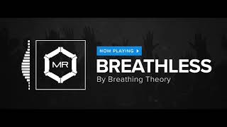Watch Breathing Theory Breathless video