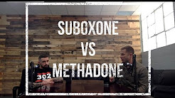 Suboxone vs Methadone For Treating Opiate & Heroin Addiction