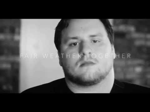 Fair Weather Together (music video)