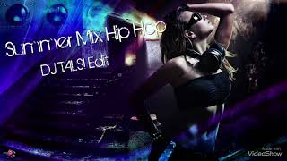 Summer Mix Hip Hop Dj Talsi Edit