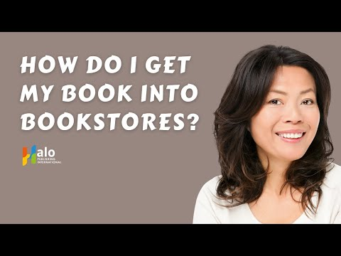 Self Publishing - How do I get my book into bookstores?
