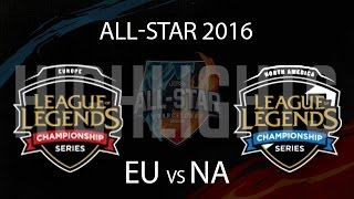 EU vs NA Highlights - All Star 2016 Day 1 - EU LCS vs NA LCS All stars 2016
