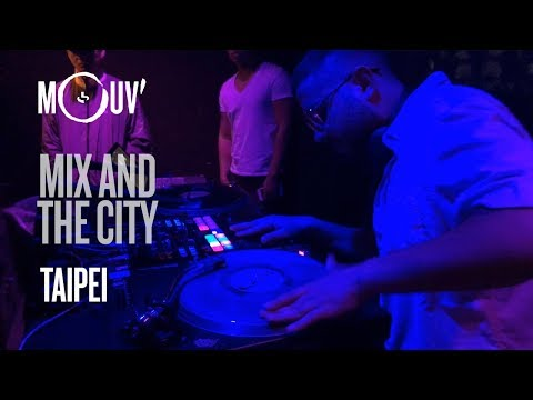 Mix And The City (Ep. 10) : TAIPEI (by R-ASH)