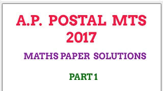 A.P. POSTAL MTS 2017 maths paper with solutions part 1