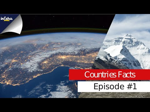 Top 5 Facts About: Countries (Part 1)