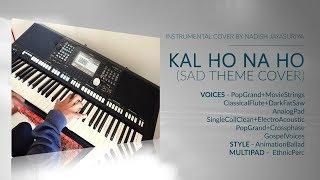 Kal Ho Na Ho (Sad Theme Cover) - Yamaha PSR S975