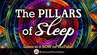 8 Hour Deep Sleep Music: 'The Pillars of Sleep' - Fall Asleep Fast, Relaxing, Ambient