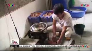 Tin Tức VTV24 - Ngày 07/02/2017: Những Câu Chuyện Nổi Bật Của Thực Phẩm Bẩn Bị Phanh Phui Bởi VTV24