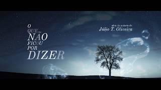 capa de O Que Não Ficou Por Dizer de Júlio T. Oliveira