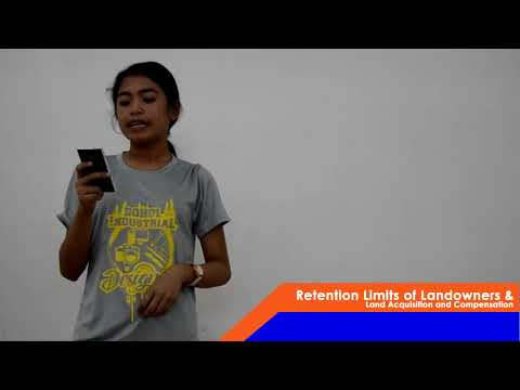 Retention Limits of Landowners & Land Acquisition and Compensation (Lecture Project)