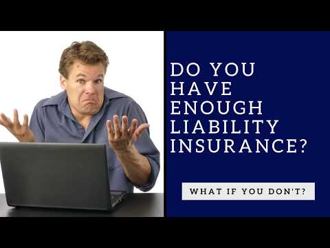 Do You Have Enough Liability Insurance?
