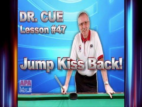 APA Dr. Cue Instruction - Dr. Cue Pool Lesson 47: Jump Kiss Back!