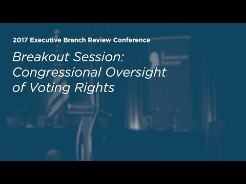 Congressional Oversight of Voting Rights