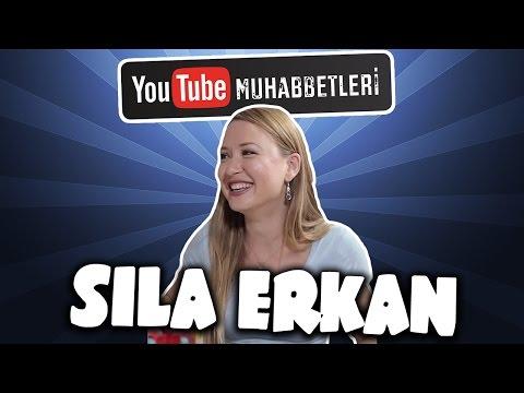 SILA ERKAN - YouTube Muhabbetleri #29