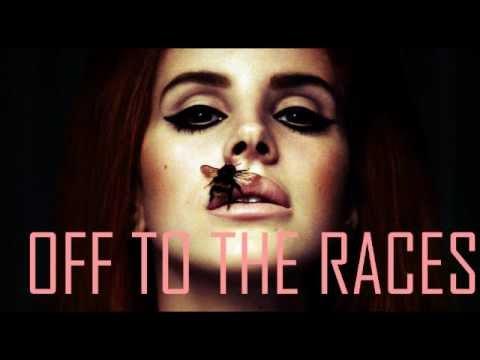 Off To The Races - Lana Del Rey - Lyrics :) - YouTube