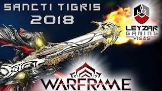 Sancti Tigris Build 2018 (Guide) - Double Barreled Purification (Warframe Gameplay)