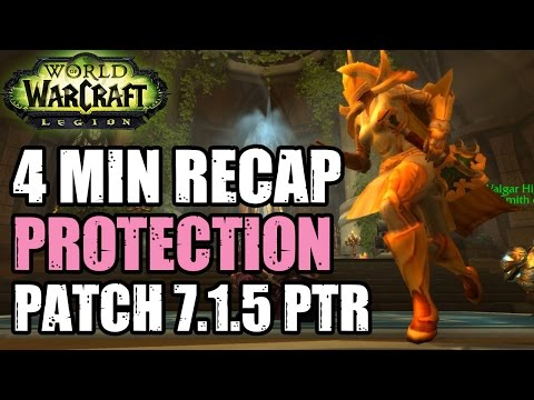 QUICK 7.1.5 PROT PALLY RECAP - Protection Paladin Class Changes