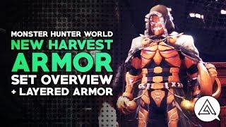 Monster Hunter World | New Harvest Armor Set Overview + Layered Armor
