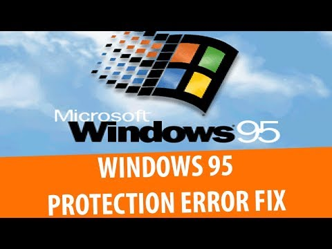 How to fix Windows Protection Error Windows 95