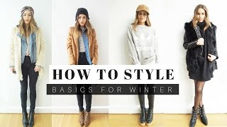 How to Style: Basics For Winter 2017 + LOOK BOOK