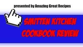 Simple Recipes - Smitten Kitchen Cookbook Reviews