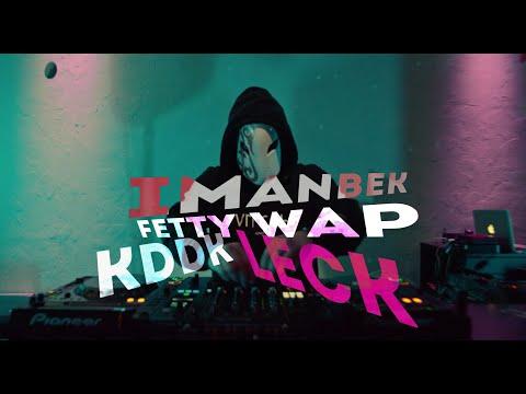 Imanbek, Fetty Wap, Kddk - Leck Music Video