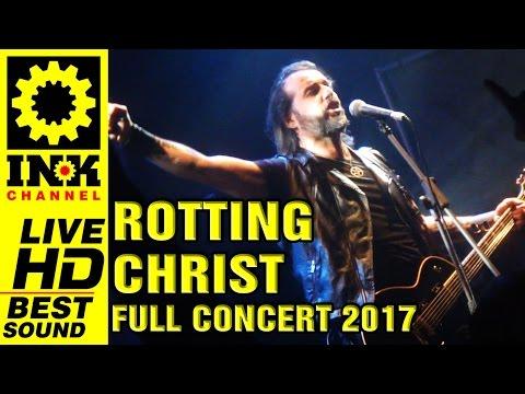 ROTTING CHRIST - Full Concert [7/4/2017 - Thessaloniki Greece]