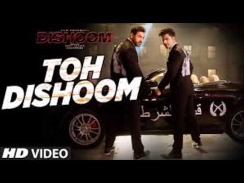TOH DISHOOM Full Song with Lyrics RAFTAAR...