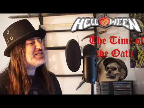 "Helloween "" The Time of the Oath "" ( vocal cover )"