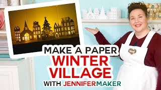 Make a Paper Christmas Village and Houses on a Cricut!