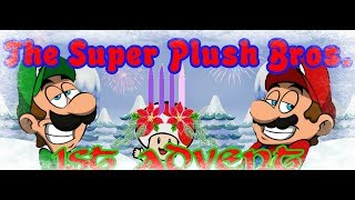 The Super Plush Mario Brothers 1st ADVENT!!!
