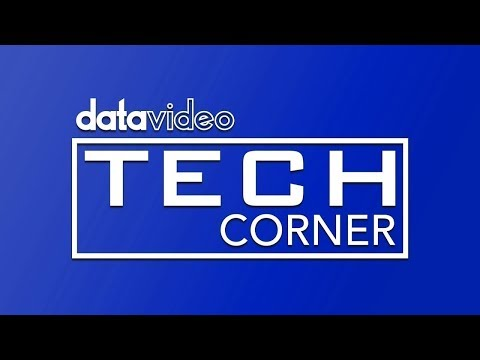 Datavideo Tech Corner #5: How to Improve Your Live Production with a Video Switcher