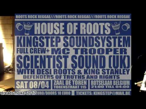 SCIENTIST SOUND ft king stanley (uk) pt3 - Peace & Love Ina The Ghetto @ rotselaar (b) 08-04-2017
