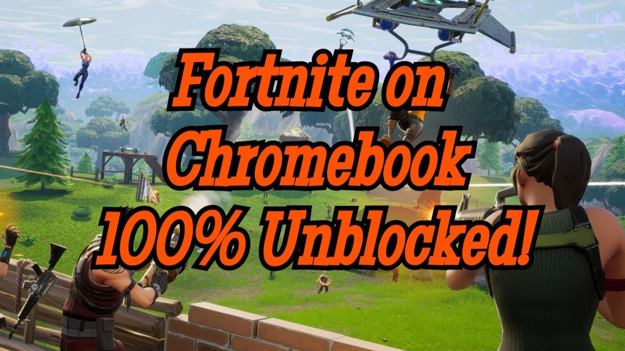 How To Download Fortnite On Chromebook Unblocked | Fortnite