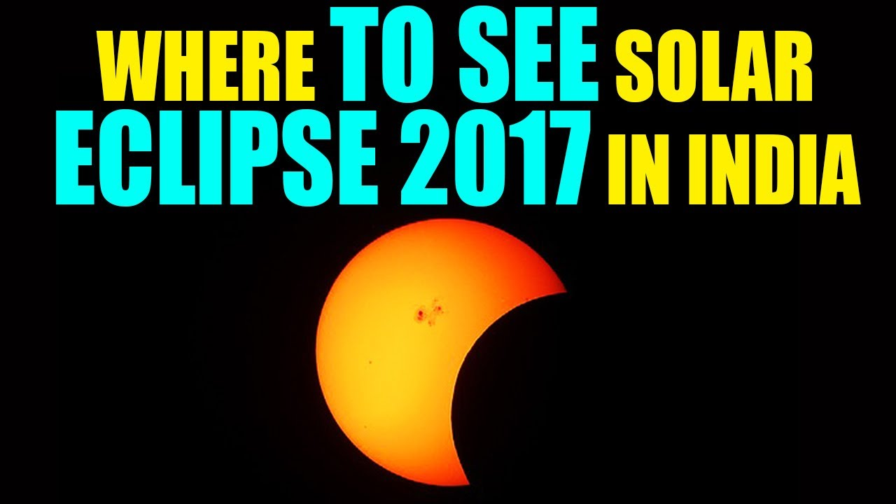 Solar eclipse 2017 know where can you see it india for Why shouldn t you look at a solar eclipse