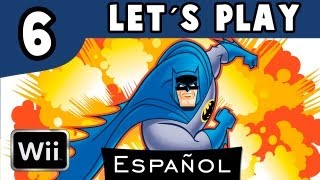Batman: El Intrépido Batman Capitulo 6 (Wii) Walkthrough Let´s play Español