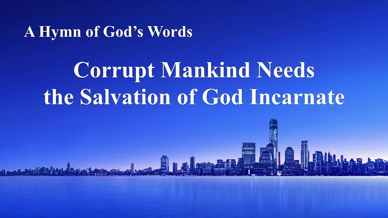"""Corrupt Mankind Needs the Salvation of God Incarnate"" | English Christian Song With Lyrics"
