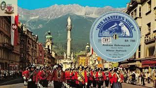 ANDREAS HOFERMARSCH - WILTENER STADTMUSIK (TIROL-Innsbruck)