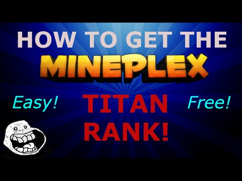 How To Get Titan Rank on Mineplex Without a Chest! EASY AND FREE