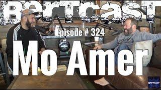 Bertcast # 324 - Mo Amer & ME