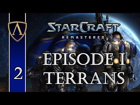 Let's Play StarCraft: Remastered -- Episode I -- Terrans -- Part 2